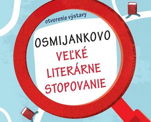 Výstava Osmijankovo veľké literárne stopovanie