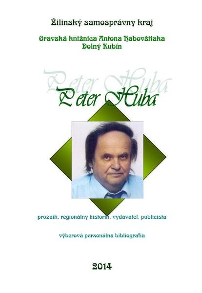 Peter Huba - výberobá personálna bibliografia