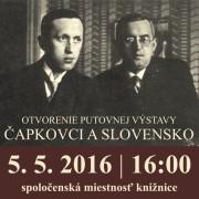 Otvorenie putovnej výstavy Čapkovci a Slovensko