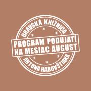 Program podujatí na mesiac august