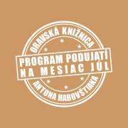 Program podujatí na mesiac júl