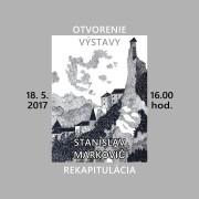 Otvorenie výstavy STANISLAV MARKOVIČ - REKAPITULÁCIA