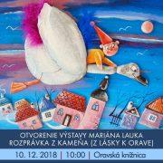 Otvorenie výstavy Mariána Lauka