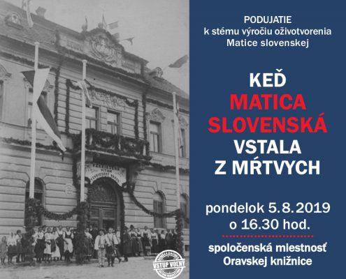 Keď Matica slovenská vstala z mŕtvych
