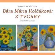 Bára Mária Kolčáková: Z tvorby