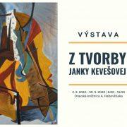 Výstava: Z tvorby Janky Kevešovej