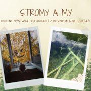 Online výstava fotografií: Stromy a my