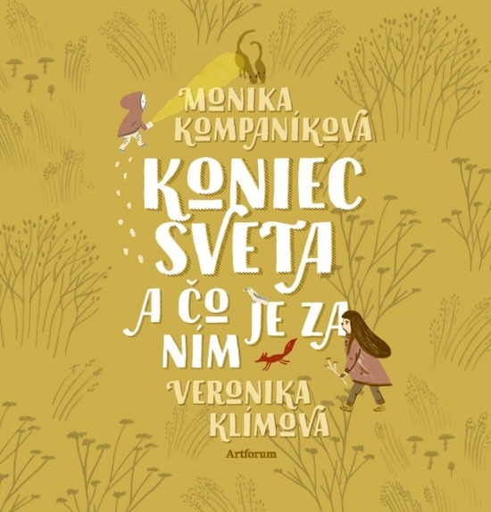 Monika Kompaníková: Koniec sveta a čo je za ním