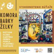 Vyhodnotenie súťaže Komora babky Želky