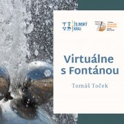 Virtuálne s Fontánou: Tomáš Toček