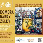 Slávnostné vyhodnotenie súťaže Komora babky Želky